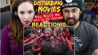 DISTURBING MOVIES You Won't Be Able To Sit Through - REACTION!!!