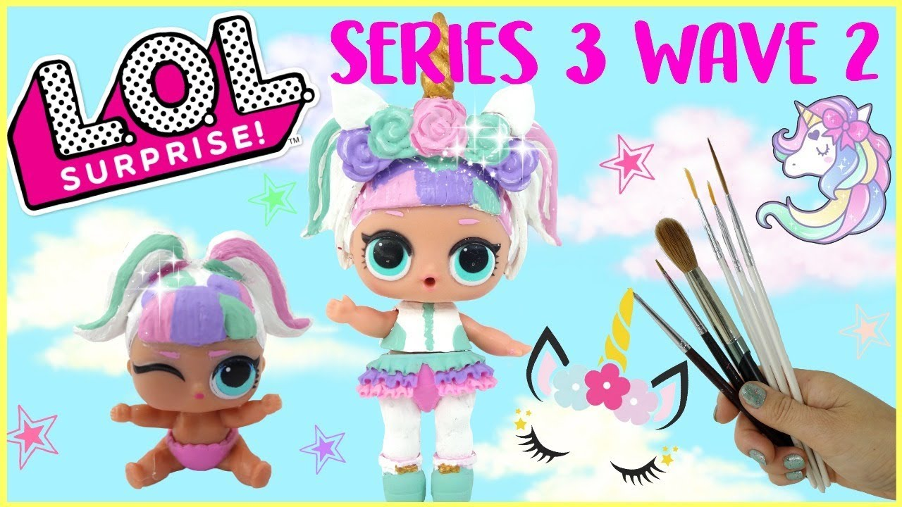 Lol Surprise Series 3 Wave 2 Lil Sisters Lil Unicorn Diy With Lol