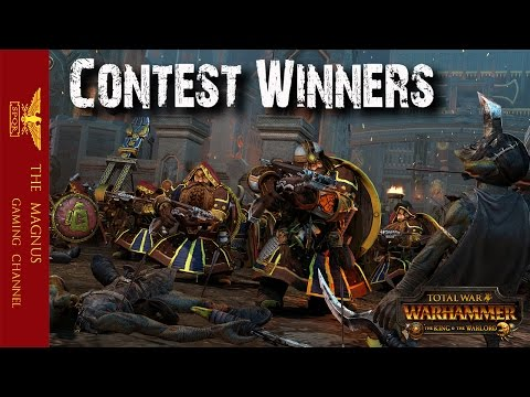 Total War Warhammer:  The King and Warlord DLC Contest Winners |