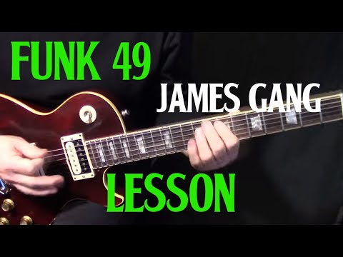 "how to play ""Funk #49"" on guitar by The James Gang Joe Walsh - rythym guitar lesson"