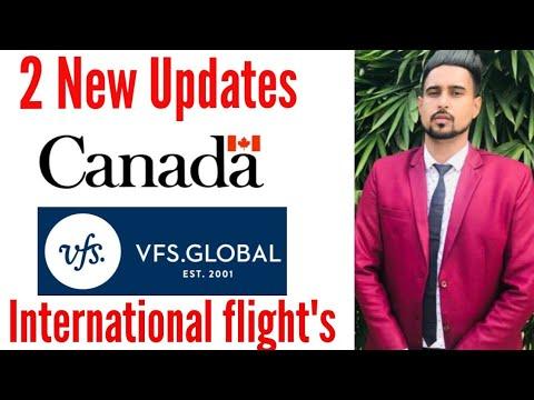 Canada VFS Global & International Flight's New Updates