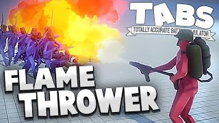 TABS - Flamethrower Unit & World War Factions! - Totally Accurate Battle Simulator Gameplay