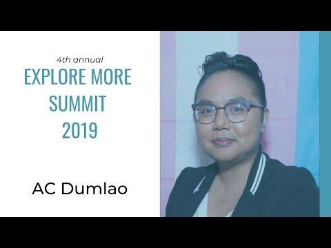 Explore More Summit 2019 Speaker: AC Dumlao