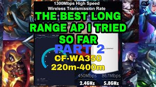 Best WIFI EXTENDER, wifi Access point, router/ Mobile Legends ping & range test w/ Comfast CF-WA350.