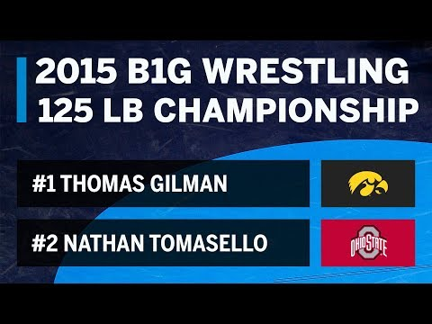 Big Ten Rewind: 2015 Championship - 125 LBs - Iowa's Thomas Gilman vs. OSU's Nathan Tomasello