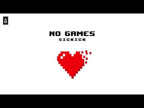 """Sickick - """"No Games"""" (Felors Remix)"""