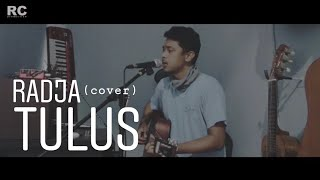 Download Lagu Radja - Tulus (Cover) by Rama Citronella mp3