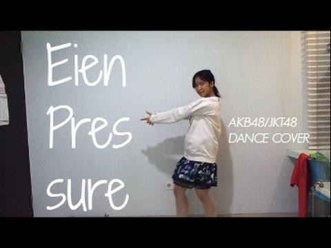 Selamanya Pressure (Eien Pressure) - AKB48/JKT48 DANCE COVER