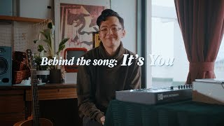 Download Sezairi - It's You - Behind The Song