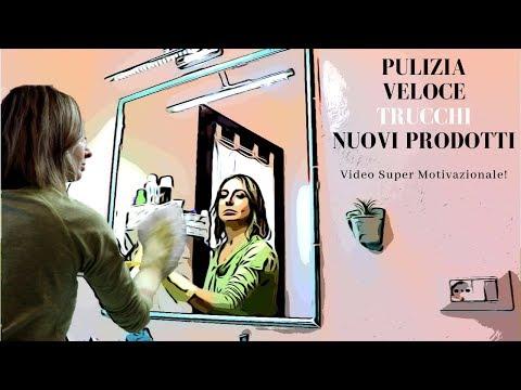 PULIZIA VELOCE INTERA CASA, TRUCCHI E NUOVI PRODOTTI Video Super Motivazionale