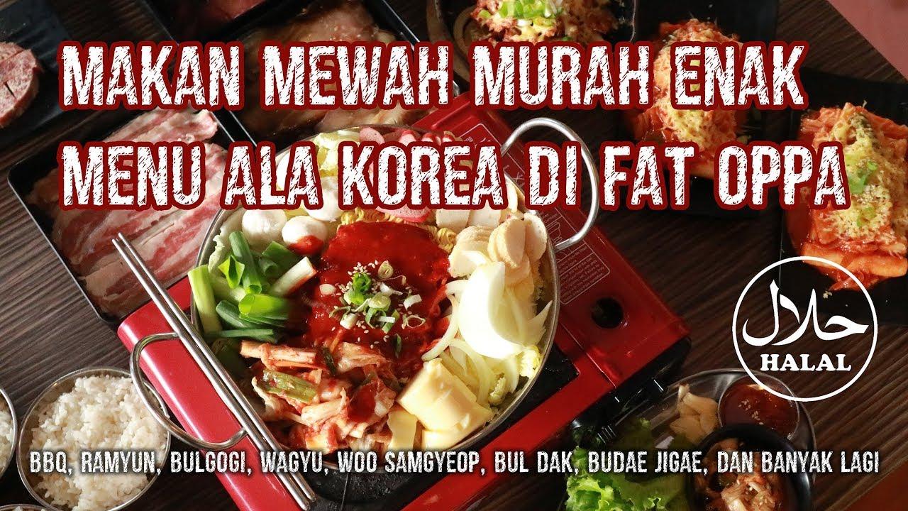Resto Korea Fat Oppa Dan Menu Terbarunya Yang Bikin Ketagihan Kepo Nih