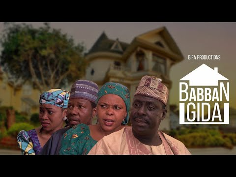 Download BABBAN GIDA - SERIES EP 12 LATEST HAUSA FILM 2019