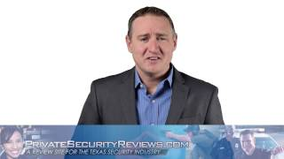 Private Security Reviews Texas