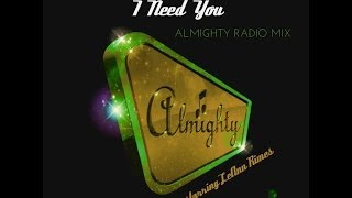 LeAnn Rimes - I Need You (Almighty Radio Mix)