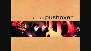 Watch Pushover Everyone Everything video