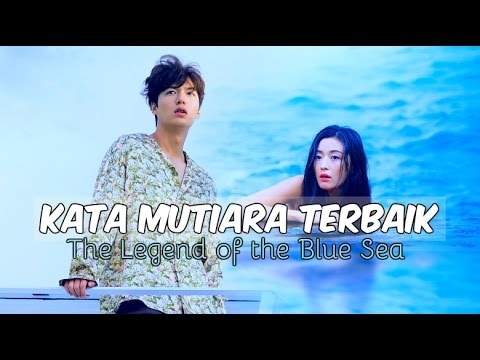 Kata Mutiara Terbaik Drama The Legend Of The Blue Sea