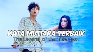 Video 6 Kata Mutiara Terbaik Drama The Legend of the Blue Sea download MP3, 3GP, MP4, WEBM, AVI, FLV Mei 2018