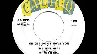 1959 HITS ARCHIVE: Since I Don't Have You - Skyliners