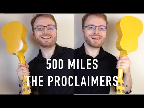 I'm Gonna Be (500 Miles) - The Proclaimers (Ukulele Tutorial)