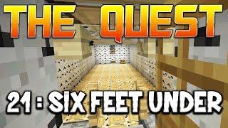 THE QUEST - Ep. 21 : SIX FEET UNDER ! - Fanta et Bob Minecraft Adventure