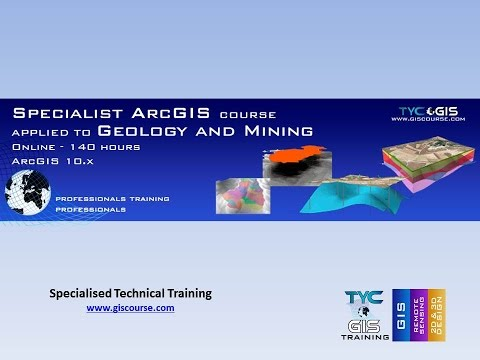 ArcGIS Course applied to Geology and Mining - Online Training