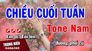 Karaoke Chiều Cuối Tuần Tone Nam Nhạc Sống | Trọng Hiếu