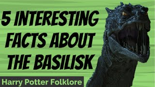 5 Interesting Facts About The Basilisk
