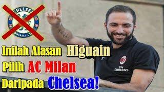 TERUNGKAP!!! Begini Alasan Gonzalo Higuain Pilih AC Milan daripada Chelsea