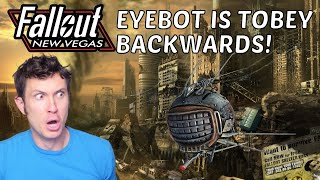 Fallout New New Vegas | EYEBOT IS TOBEY BACKWARDS