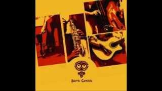 Barrio Candela - Barrio Candela (2007) [Full Album]