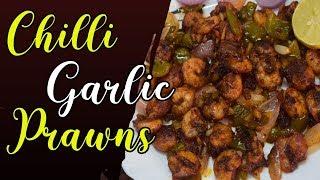 Chilli Garlic Prawns Recipe  Delicious Chilli Garlic Prawns  Seafood Starter