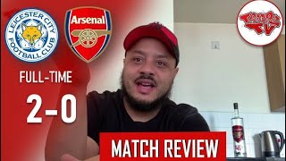 Leicester City 2-0 Arsenal | Match Review | IT'S OVER, EMERY HAS TO LEAVE NOW!!
