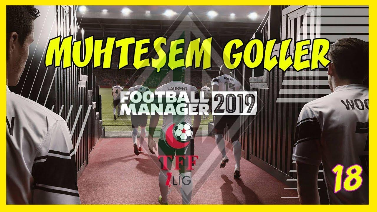 Football Manager 2019 Kariyer / Muhteşem Goller... / Bölüm 18