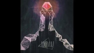 ANIMA! - The Fire