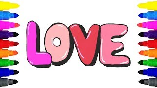 How to Draw LOVE in Bubble Letters | Drawing and Coloring LOVE and Presents for Kids