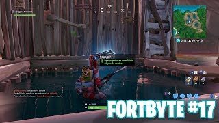 Fortnite Battle Royale ? Fortbyte Challenges How to get the Fortbyte #17