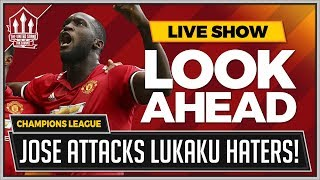 MANCHESTER UNITED vs BENFICA Live Preview! MOURINHO Says LUKAKU Is Untouchable!