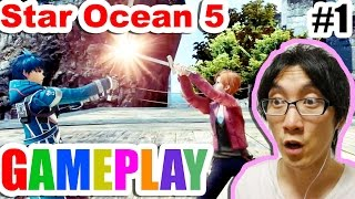 Star Ocean 5 [PS4] GAMEPLAY - Return of the JRPG!