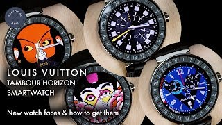 Louis Vuitton Tambour Horizon Smartwatch: 4 new watches faces and how to get them