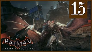 Man-Bat Batman Arkham Knight Episode 15