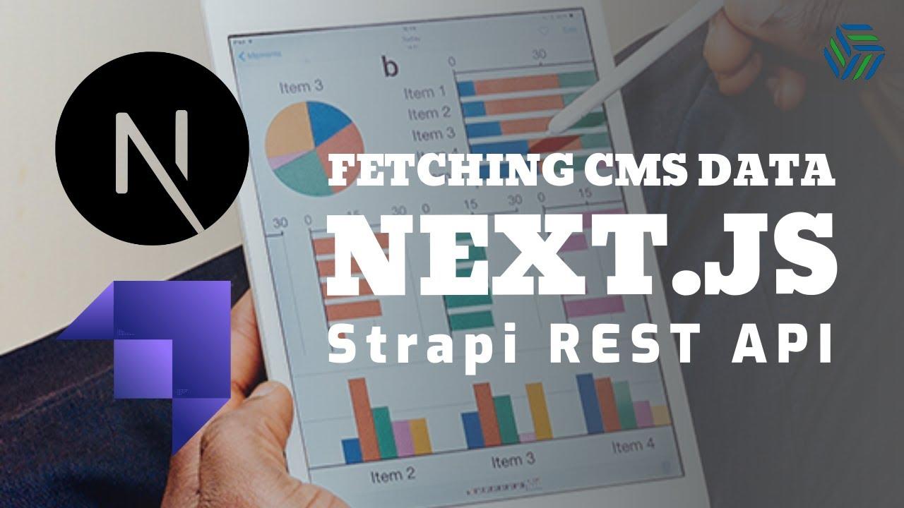 Next.js   Fetching data from Strapi REST API