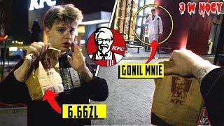 NIGDY NIE IDŹ DO KFC O 3 W NOCY CHALLENGE!!! *DZIWNY STARSZY PAN MNIE GONIŁ*