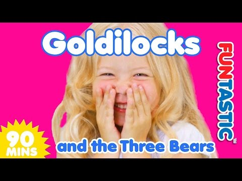 Goldilocks and the Three Bears and MORE | Songs for Kids | 90 Minutes