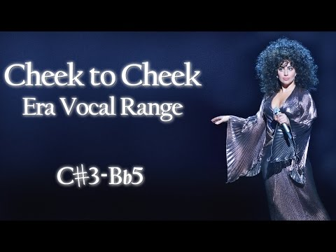 Lady Gaga Cheek to Cheek Era Vocal Range - C♯3-B♭5(C6)