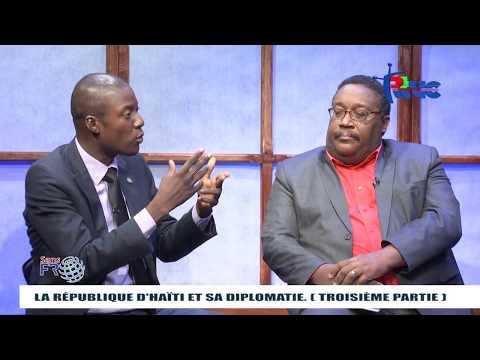"""""""SANS FRONTIERES"""" Thème: La République d'Haïti et sa Diplomatie. (Troisième partie)"""
