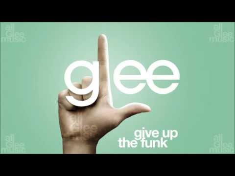 Give Up The Funk | Glee [HD FULL STUDIO]