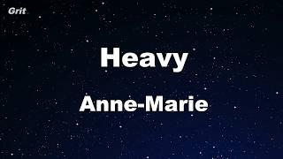 Heavy - Anne-Marie Karaoke 【No Guide Melody】 Instrumental