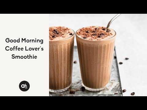 Good Morning Coffee Lover's Smoothie