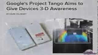 Minority Report News - Google Tango 3-D Awareness