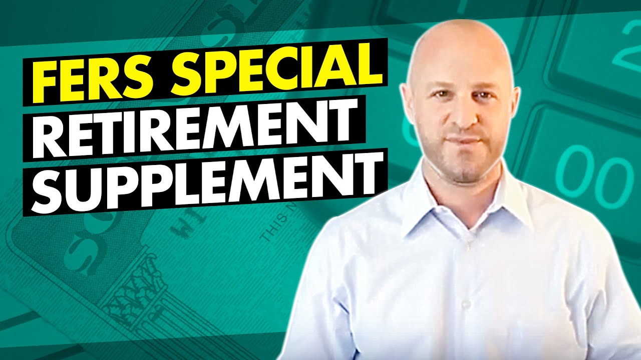 The FERS Special Retirement Supplement